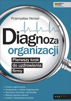 Diagnoza organizacji. Pierwszy - okładka książki