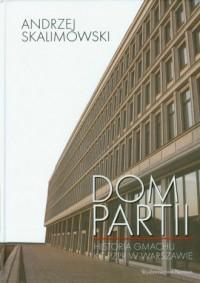 Dom Partii - okładka książki