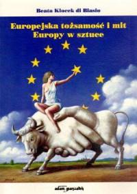 Europejska tożsamość i mit Europy - okładka książki