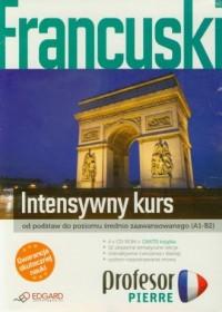 Francuski. Profesor Pierre. Intensywny kurs (+ 4 CD) - okładka książki