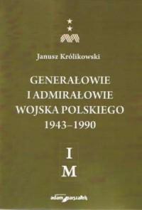 Generałowie i admirałowie Wojska - okładka książki