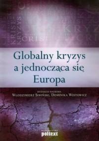 Globalny kryzys a jednocząca się Europa - okładka książki