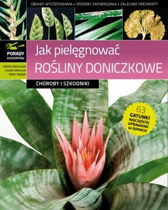 Jak pielęgnować rośliny doniczkowe. - okładka książki