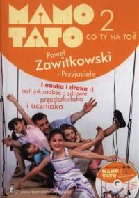 Mamo, Tato co Ty na to cz. 2 (+ DVD) - okładka książki