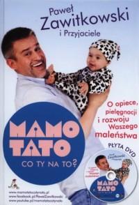 Mamo, Tato co Ty na to cz. 1 (+ DVD) - okładka książki
