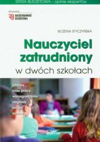 Nauczyciel zatrudniony w dwóch szkołach - okładka książki