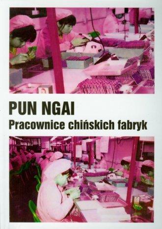 Pracownice chińskich fabryk - okładka książki