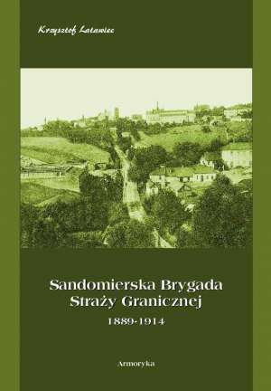 Sandomierska Brygada Straży Granicznej - okładka książki