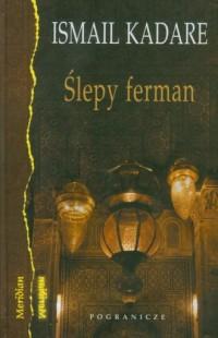 Ślepy ferman - okładka książki