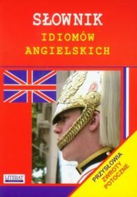 Słownik idiomów angielskich - okładka książki