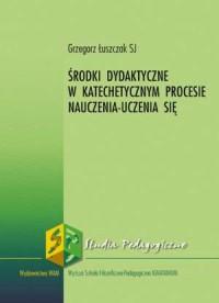 Środki dydaktyczne w katechetycznym - okładka książki