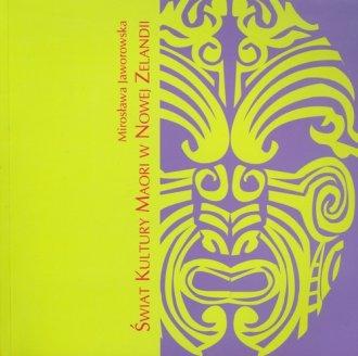 Świat Kultury Maori w Nowej Zelandii - okładka książki