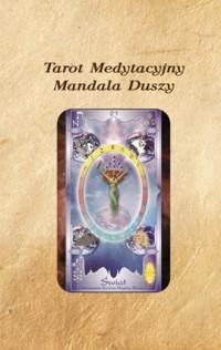 Tarot Medytacyjny. Mandala Duszy - okładka książki