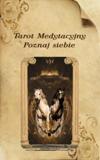 Tarot Medytacyjny. Poznaj siebie - okładka książki