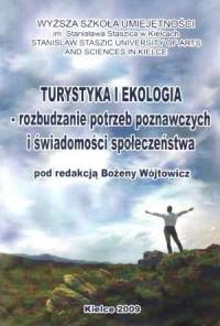 Turystyka i ekologia - rozbudzanie potrzeb poznawczych i świadomości społeczeństwa - okładka książki