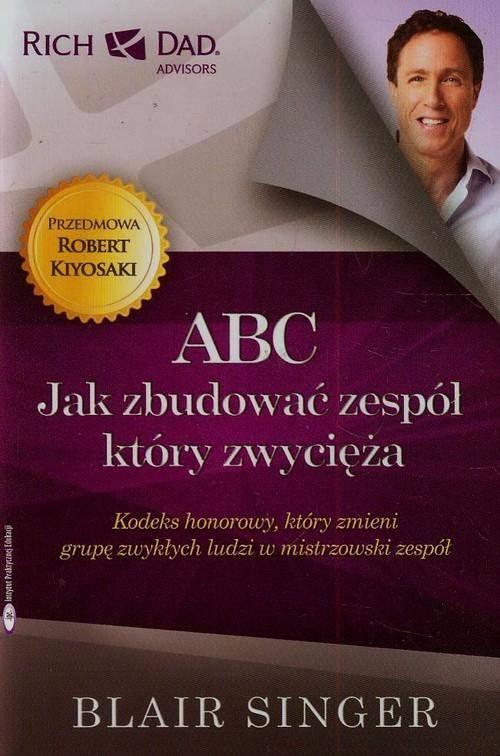Abc. Jak zbudować zespół, który - okładka książki
