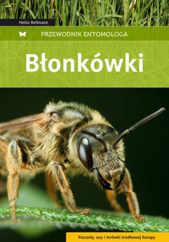 Błonkówki. Przewodnik entomologa - okładka książki