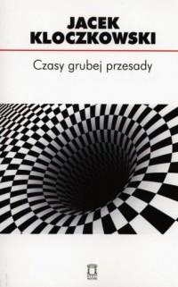 Czasy grubej przesady - okładka książki