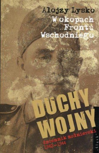 Duchy wojny. Tom 3. Dziennik żołnierski - okładka książki