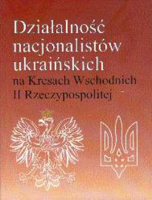 Działalność nacjonalistów ukraińskich - okładka książki