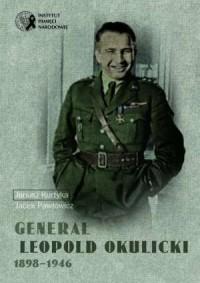 Generał Leopold Okulicki 1898-1946 - okładka książki
