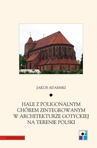 Hale z poligonalnym chórem zintegrowanym - okładka książki