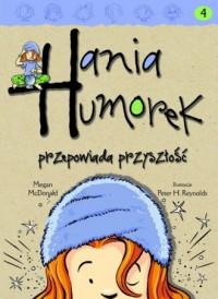 Hania Humorek przepowiada przyszłość - okładka książki