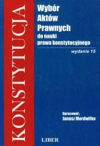Konstytucja. Wybór aktów prawnych do nauki prawa konstytucyjnego - okładka książki