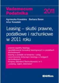 Leasing Skutki prawne podatkowe i rachunkowe w 2011 roku - okładka książki