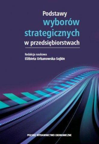 Podstawy wyborów strategicznych - okładka książki