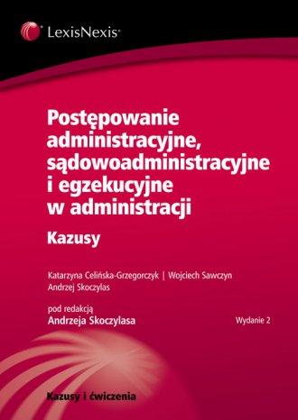 Postępowanie administracyjne, sądowoadministracyjne - okładka książki