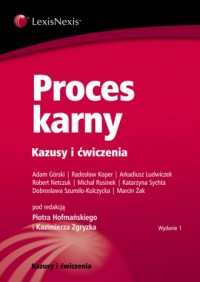 Proces karny. Kazusy i ćwiczenia - okładka książki