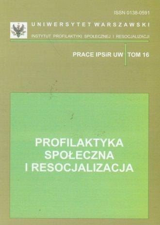 Profilaktyka społeczna i resocjalizacja. - okładka książki