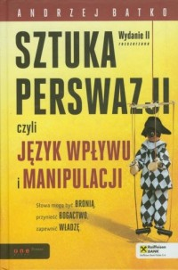 Sztuka perswazji, czyli język wpływu - okładka książki