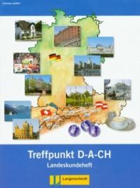 Treffpunkt D-A-CH 1. Landeskundeheft - okładka książki