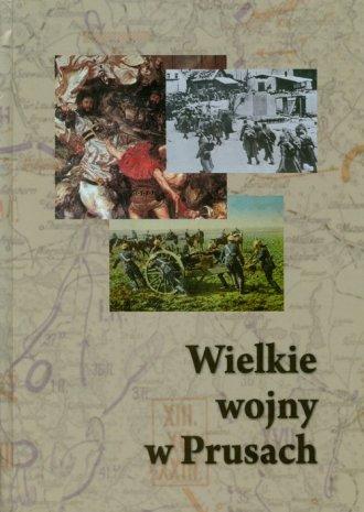 Wielkie wojny w Prusach - okładka książki