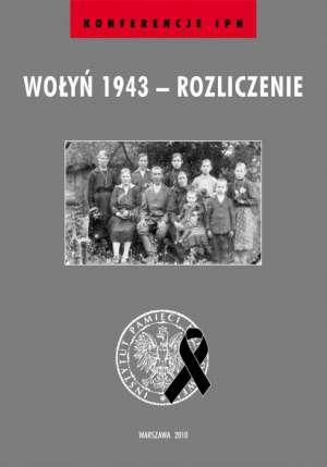Wołyń 1943 - rozliczenie. Materiały - okładka książki