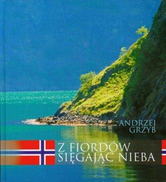 Z Fiordów sięgając nieba - okładka książki