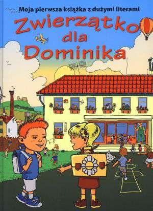 Zwierzątko dla Dominika. Moja pierwsza - okładka książki