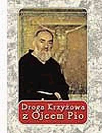 Droga Krzyżowa z Ojcem Pio - okładka książki