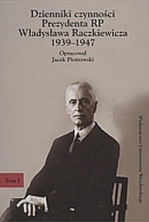 Dzienniki czynności Prezydenta - okładka książki