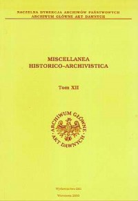 Miscellanea Historico-Archivistica, tom XII - okładka książki