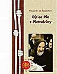 Ojciec Pio z Pietrelciny - okładka książki