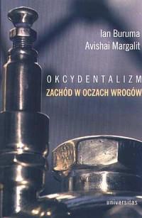 Okcydentalizm. Zachód w oczach wrogów - okładka książki