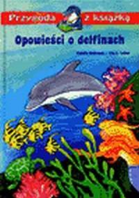 Opowieści o delfinach - okładka książki
