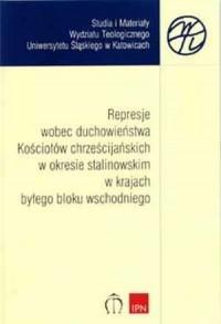 Represje wobec duchowieństwa Kościołów - okładka książki