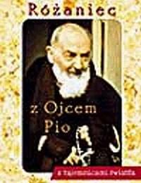 Różaniec z Ojcem Pio (z tajemnicami światła) - okładka książki
