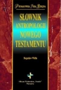 Słownik antropologii Nowego Testamentu - okładka książki