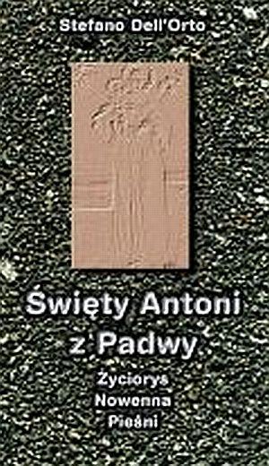 Święty Antoni z Padwy. Życiorys, - okładka książki