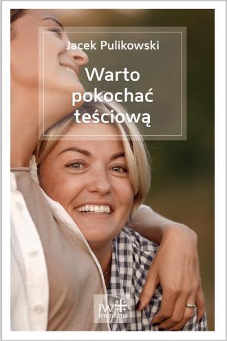 Warto pokochać teściową - okładka książki